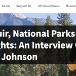 John Muir, National Parks and Civil Rights: An Interview with Shelton Johnson